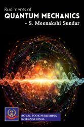 Cover for RUDIMENTS OF QUANTUM MECHANICS